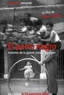 El Perro Negro  Histoires de la guerre civile espagnole, le film