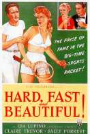 Hard, Fast And Beautiful, le film