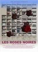Les Roses noires, le film