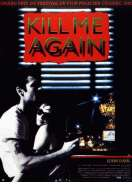 Kill me again, le film