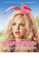 Affiche du film Super blonde