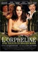 Affiche du film L'Orpheline avec en plus un bras en moins
