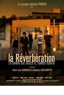 Affiche du film La R�verb�ration