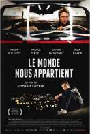 Affiche du film Le Monde nous appartient