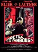 Affiche du film Arretez les Tambours