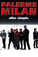Palerme-Milan, aller simple, le film