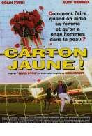Affiche du film Carton jaune