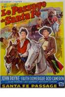 Le Passage de Santa Fe, le film