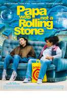 Affiche du film Papa Was Not a Rolling Stone