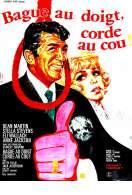 Affiche du film Bague Au Doigt Corde Au Cou