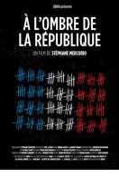 A l'ombre de la république, le film