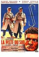 Affiche du film La Piste du Sud