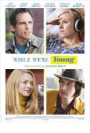 Affiche du film While We're Young