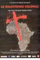Le Malentendu Colonial, le film
