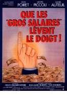 Affiche du film Que les gros salaires l�vent le doigt