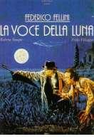 La voce della luna, le film