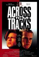 Affiche du film Across The Tracks