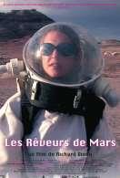 Les Rêveurs de Mars, le film