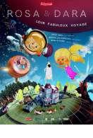 Rosa & Dara : leur fabuleux voyage, le film