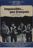 Impossible Pas Francais, le film