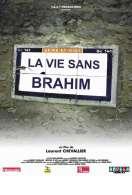 La vie sans Brahim, le film