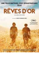 Rêves d'or, le film
