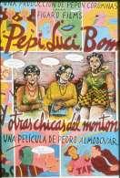 Bande annonce du film Pepi, Luci, Bom et autres filles du quartier