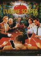 Affiche du film L'ultime souper