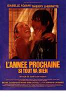 Affiche du film L'annee Prochaine Si Tout Va Bien