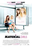 Material Girls, le film