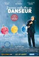 Affiche du film J'aurais voulu �tre un danseur