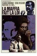 La Mafia Fait la Loi, le film