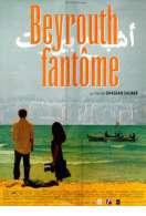 Affiche du film Beyrouth fant�me
