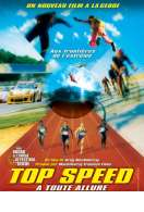 Top speed (à toute allure), le film