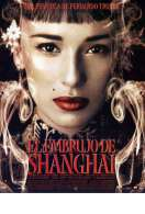 Affiche du film L'envoutement de Shangha�