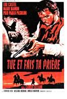 Affiche du film Tue et fais ta pri�re