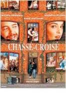 Chasse Croise, le film