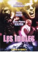 Les idoles, le film