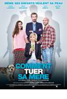Comment tuer sa m�re, le film