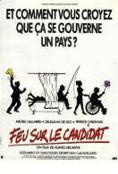 Affiche du film Feu Sur le Candidat