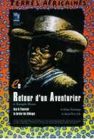 Terres africaines V : le retour d'un aventurier, le film