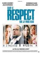 Affiche du film Sauf le Respect Que Je Vous Dois