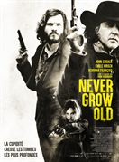 Bande annonce du film Never Grow Old
