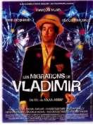 Affiche du film Les migrations de Vladimir