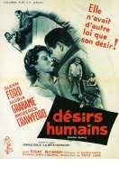 Affiche du film D�sirs humains