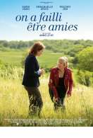 Affiche du film On a failli �tre amies