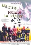 Affiche du film Marie, Nonna, la vierge et moi