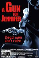 A gun for Jennifer, le film