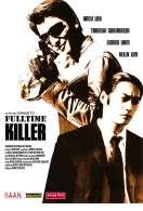Affiche du film Fulltime killer