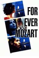 For ever Mozart, le film